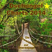 Play & Download Dschungel Charts 2014 - Die Urwaldhits zur Sternejagd by Various Artists | Napster