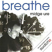 Breathe by Midge Ure