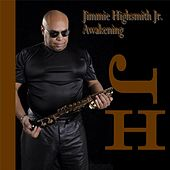 Play & Download Awakening by Jimmie Highsmith Jr. | Napster