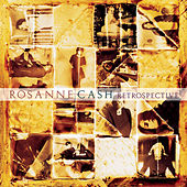 Play & Download Retrospective by Rosanne Cash | Napster