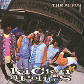 Play & Download Kickin' Afrolistics by The Afros | Napster