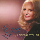 Play & Download Peggy Lee Sings Leiber & Stoller by Peggy Lee | Napster