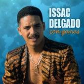 Play & Download Con ganas by Issac Delgado | Napster