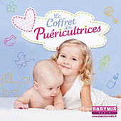 Le coffret des puéricultrices (by BabymixRadio) : comptines, imagiers sonores et boîtes à musique by Various Artists