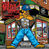 Play & Download Tell 'Em Why U Madd by The Madd Rapper | Napster