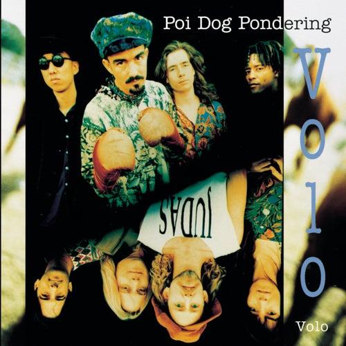 Volo Volo by Poi Dog Pondering