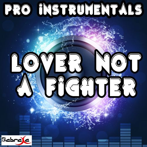 Lover Not a Fighter (In the Style of Tinie Tempah) [Instrumental] by Pro Instrumentals