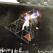Play & Download Amethyst by Happy Hollows | Napster