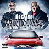 Play & Download Windows (feat. Keak Da Sneak, The Jacka & Mickey Shiloh) - Single by BIG VON | Napster