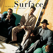 Play & Download The First Time: The Best Of Surface by Surface | Napster