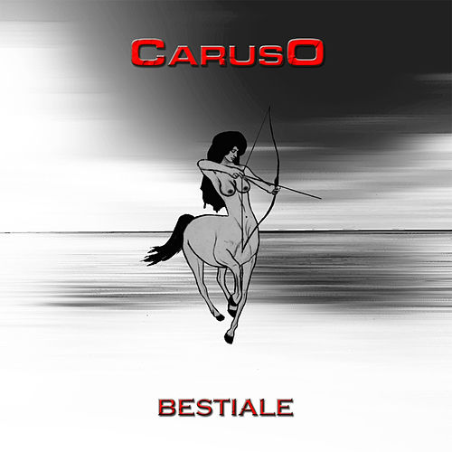 Play & Download Bestiale by Caruso | Napster