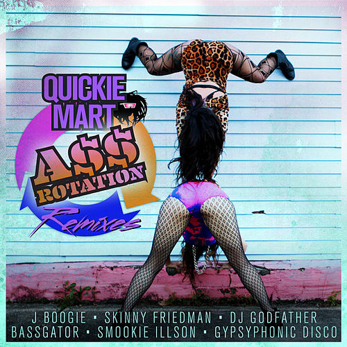 A$$ Rotation Remixes by Quickie Mart