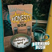 Honesty in a Box by Burning Bush
