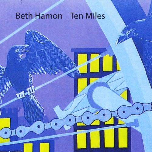 Ten Miles by Beth Hamon