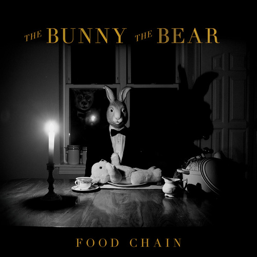 Play & Download Food Chain by The Bunny The Bear | Napster