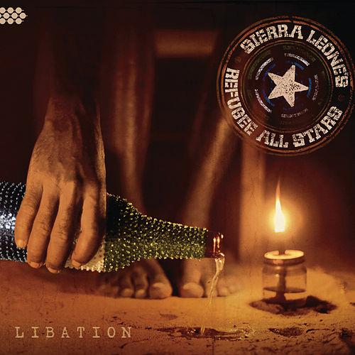 Libation by Sierra Leone's Refugee All Stars