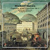 Play & Download Michael Haydn: Complete Wind Concertos, Vol. 1 by Various Artists | Napster
