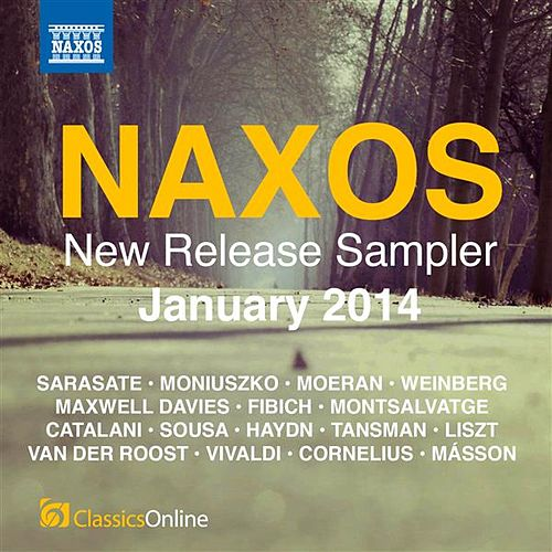 Play & Download Naxos January 2014 New Release Sampler by Various Artists | Napster