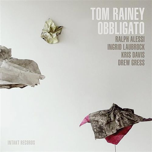 Play & Download Obbligato by Tom Rainey | Napster