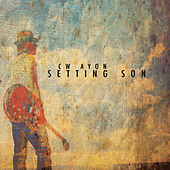 Play & Download Setting Son by C.W. Ayon | Napster