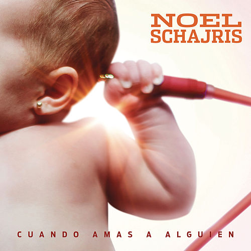 Play & Download Cuando Amas a Alguien by Noel Schajris | Napster