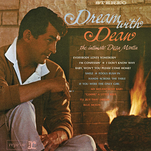 Play & Download Dream with Dean by Dean Martin | Napster