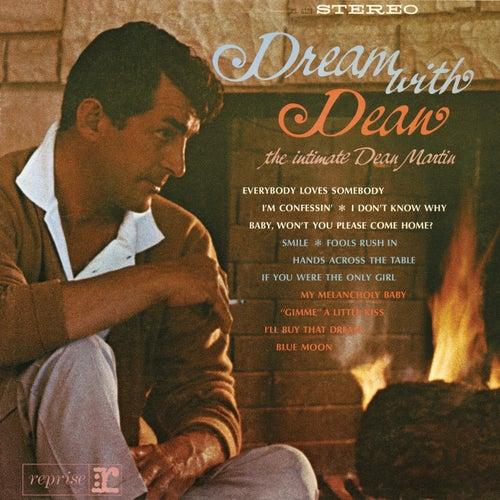 Dream with Dean by Dean Martin