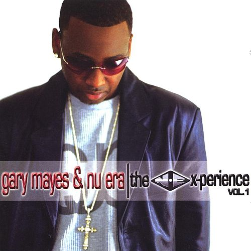 The N.E. X-Perience Vol. 1 by Gary Mayes & Nu Era