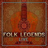 Play & Download Folk Legends Live by Various Artists | Napster
