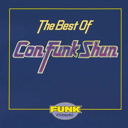 Play & Download The Best Of Con Funk Shun by Con Funk Shun | Napster
