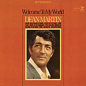 Play & Download Welcome to My World by Dean Martin | Napster