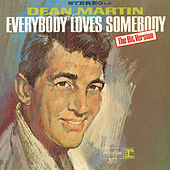Play & Download Everybody Loves Somebody by Dean Martin | Napster