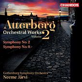 Atterberg: Orchestral Works, Vol. 2 by Gothenburg Symphony Orchestra