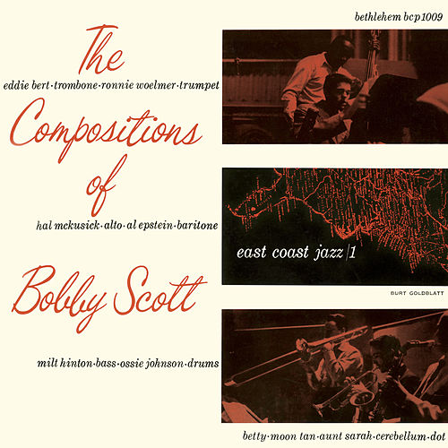 East Coast Jazz, Vol. 1 (Original Recording) [Remastered 2013] by Bobby Scott