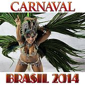 Play & Download Carnaval (Brasil 2014) by Various Artists | Napster