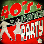 Play & Download 40's Dance Party by Various Artists | Napster