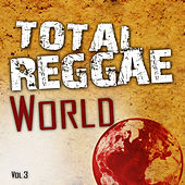 Total Reggae World Vol.3 by Various Artists