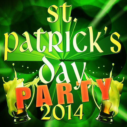Play & Download St. Patrick's Day 2014 by Merry Music Makers | Napster