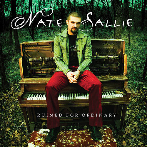 Ruined For Ordinary by Nate Sallie