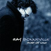 Play & Download Gust Of Wind by Ray Bonneville | Napster
