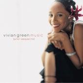 Play & Download Music (Junior Vasquez Mix) by Vivian Green | Napster