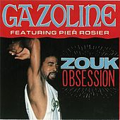 Play & Download Zouk Obsession by Gazoline | Napster