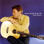 Play & Download Solorubato by Steve Tilston | Napster