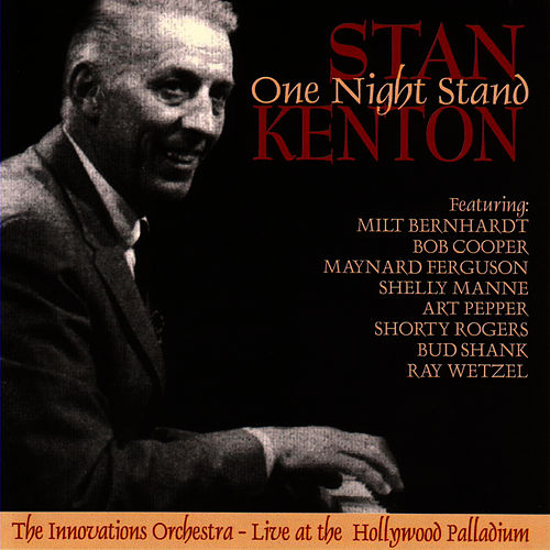 Play & Download One Night Stand by Stan Kenton | Napster