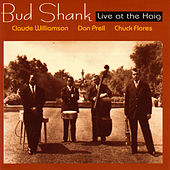 Play & Download Bud Shank: Live At The Haig by Bud Shank | Napster