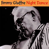 Night Dance by Jimmy Giuffre
