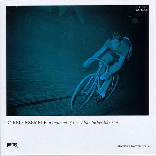 Play & Download A Moment of Love / Like Father Like Son by Korpi Ensemble | Napster