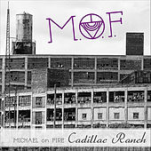 Play & Download Cadillac Ranch by Michael On Fire | Napster