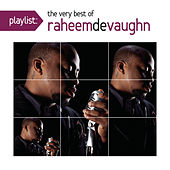 Play & Download Playlist: The Very Best Of Raheem DeVaughn by Raheem DeVaughn | Napster