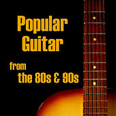 Popular Guitar from the 80s and 90s by The O'Neill Brothers Group